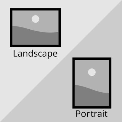 Orientation - Landscape or Portrait